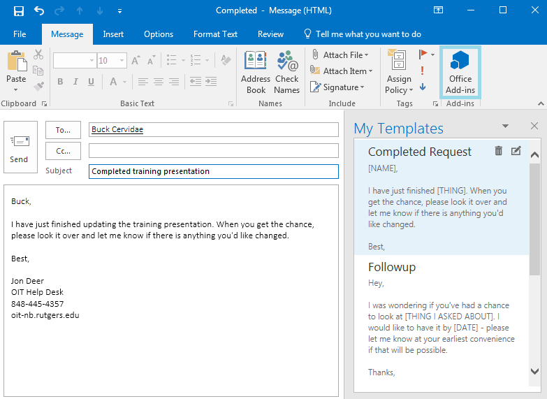 "A screenshot of the email composition window in Outlook 2016. There is a selection of templates available for use on the right, one of which has been selected and used to compose the message. In the ribbon towards the top of the window, the ""Office Add-ins"" icon is surrounded by a blue rectangle to make it more noticeable."